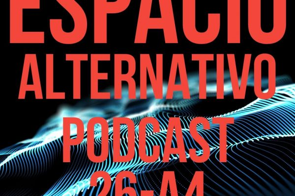 Espacio_Alternativo_Podcast_26-a4