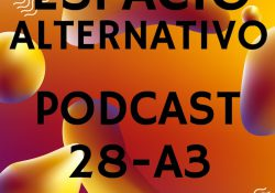 Espacio_Alternativo_Podcast_28-a3