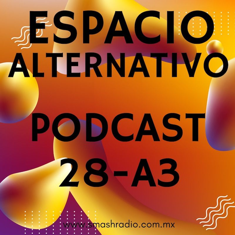 Espacio_Alternativo_Podcast_28-a3