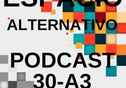 Espacio_Alternativo_Podcast_30-a3