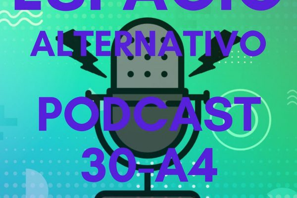Espacio_Alternativo_Podcast_30-a4