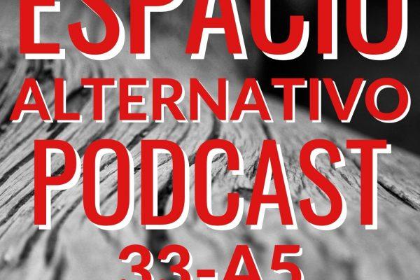 Espacio_Alternativo_Podcast_33-a5