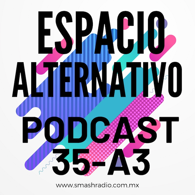 Espacio_Alternativo_Podcast_35-a3