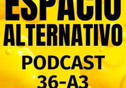 Espacio_Alternativo_Podcast_36-a3