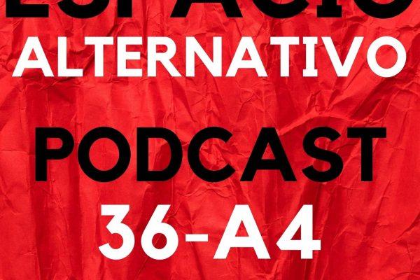 Espacio_Alternativo_Podcast_36-a4