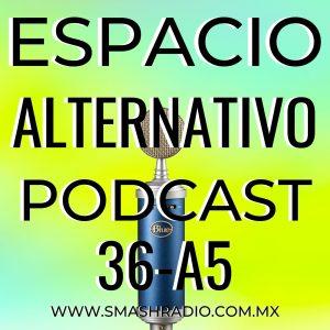 Espacio_Alternativo_Podcast_36-a5