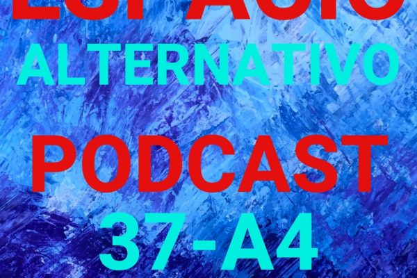 Espacio_Alternativo_Podcast_37-a4