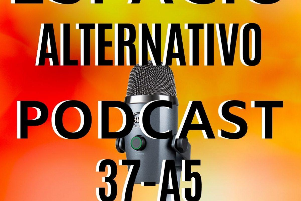 Espacio_Alternativo_Podcast_37-a5