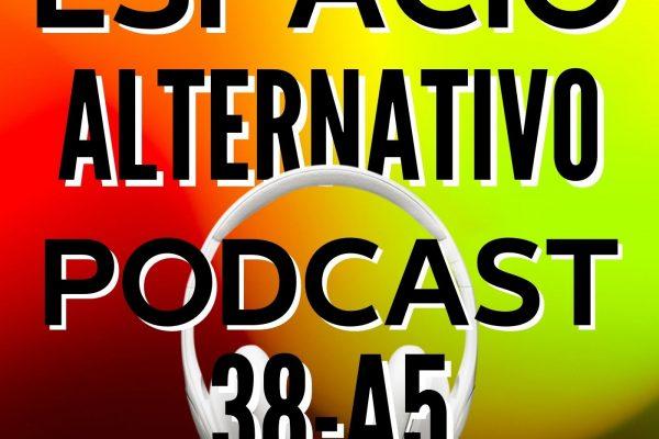 Espacio_Alternativo_Podcast_38-a5