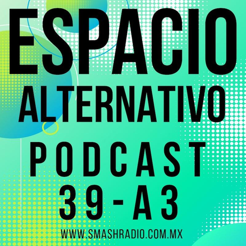 Espacio_Alternativo_Podcast_39-a3