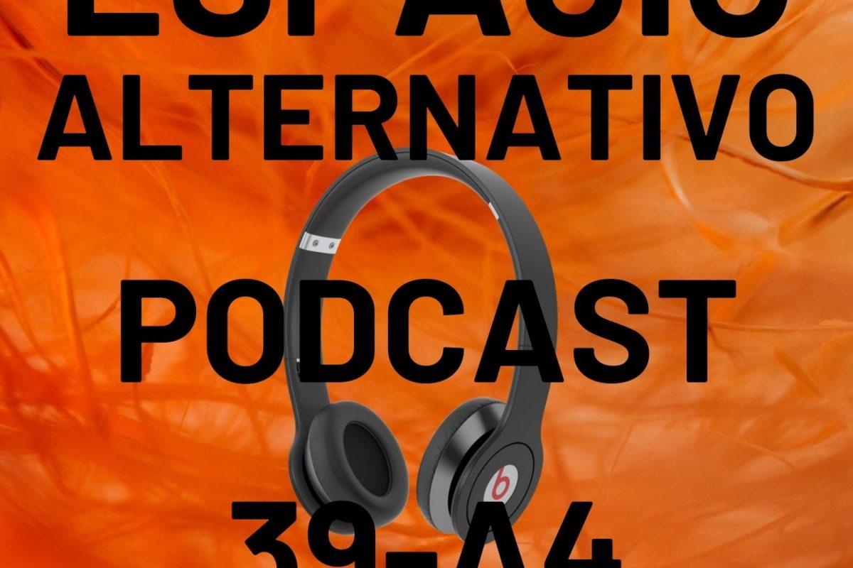 Espacio_Alternativo_Podcast_39-a4