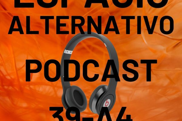 Espacio_Alternativo_Podcast_39-a4