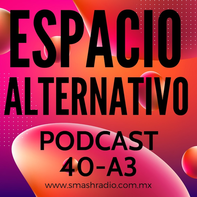 Espacio_Alternativo_Podcast_40-a3