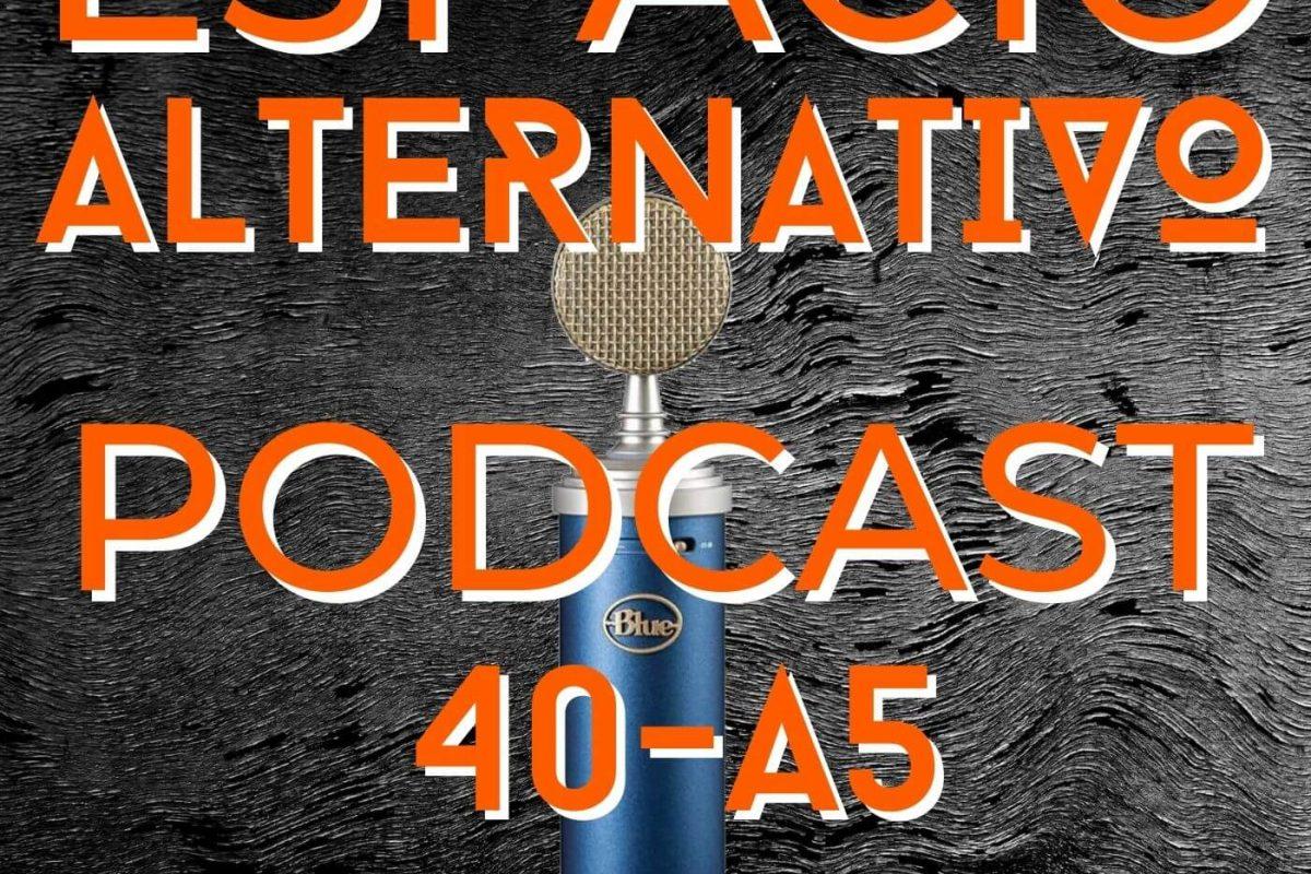 Espacio_Alternativo_Podcast_40-a5