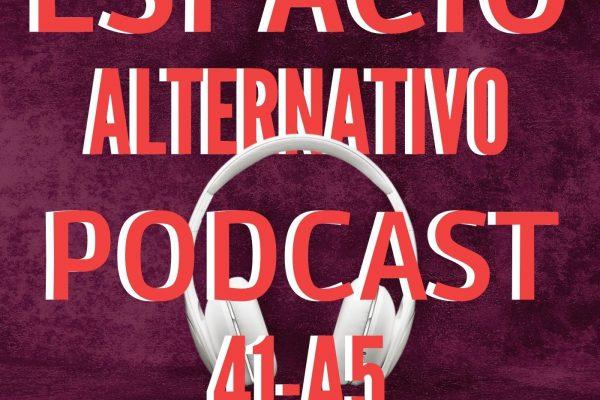 Espacio_Alternativo_Podcast_41-a5