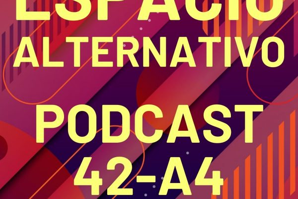 Espacio_Alternativo_Podcast_42-a4