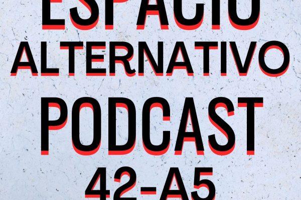 Espacio_Alternativo_Podcast_42-a5