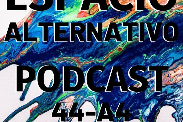 Espacio_Alternativo_Podcast_44-a4