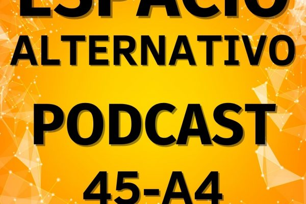 Espacio_Alternativo_Podcast_45-a4