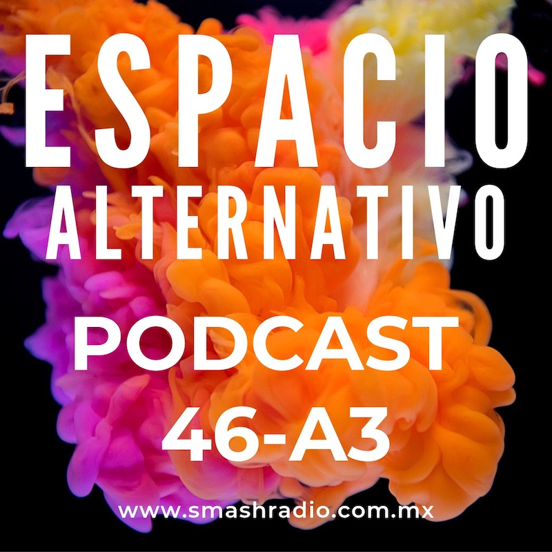 Espacio_Alternativo_Podcast_46-a3