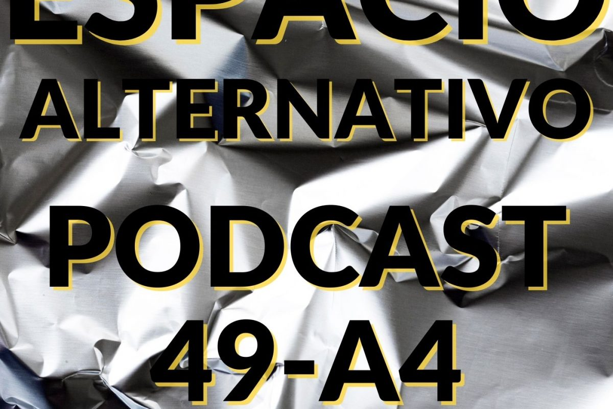 Espacio_Alternativo_Podcast_49-a4