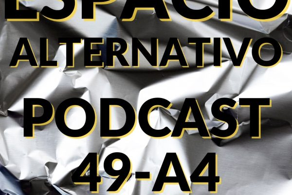 Espacio_Alternativo_Podcast_49-a4