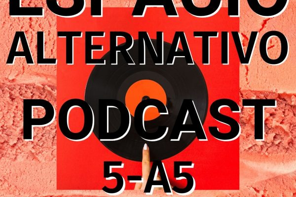 Espacio_Alternativo_Podcast_5-a5