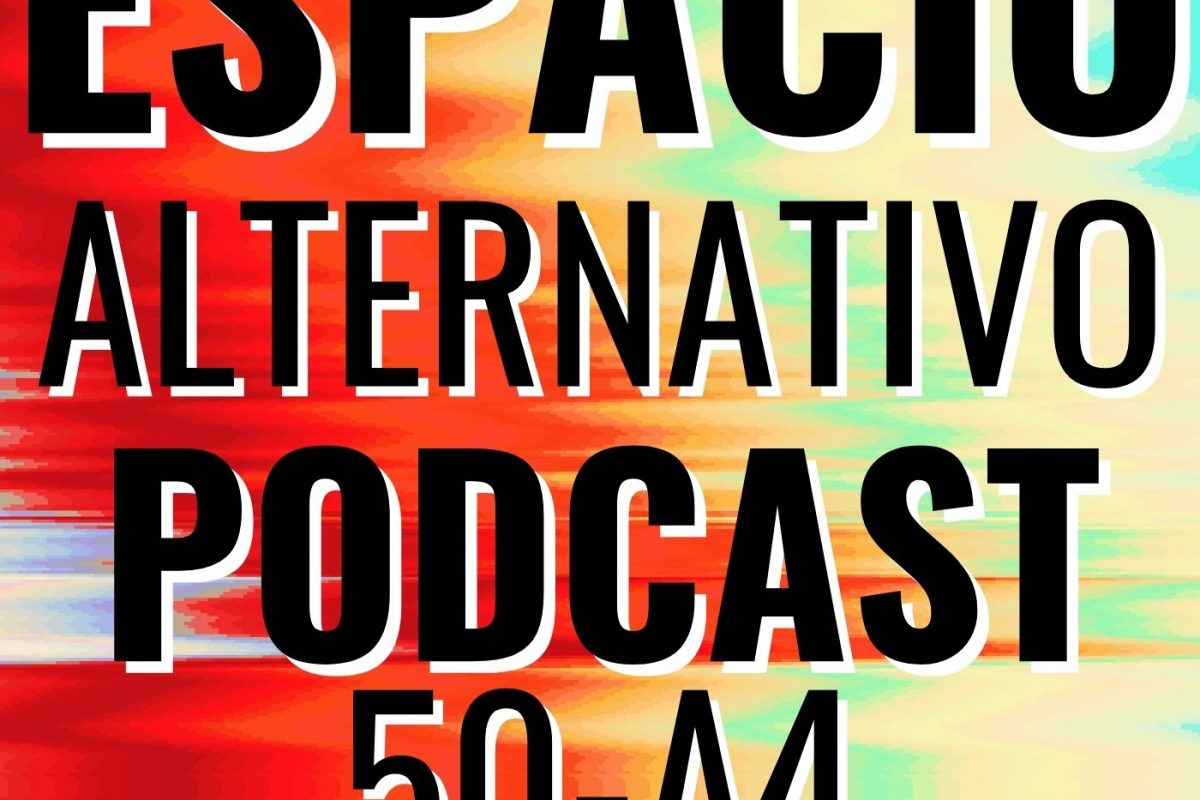 Espacio_Alternativo_Podcast_50-a4
