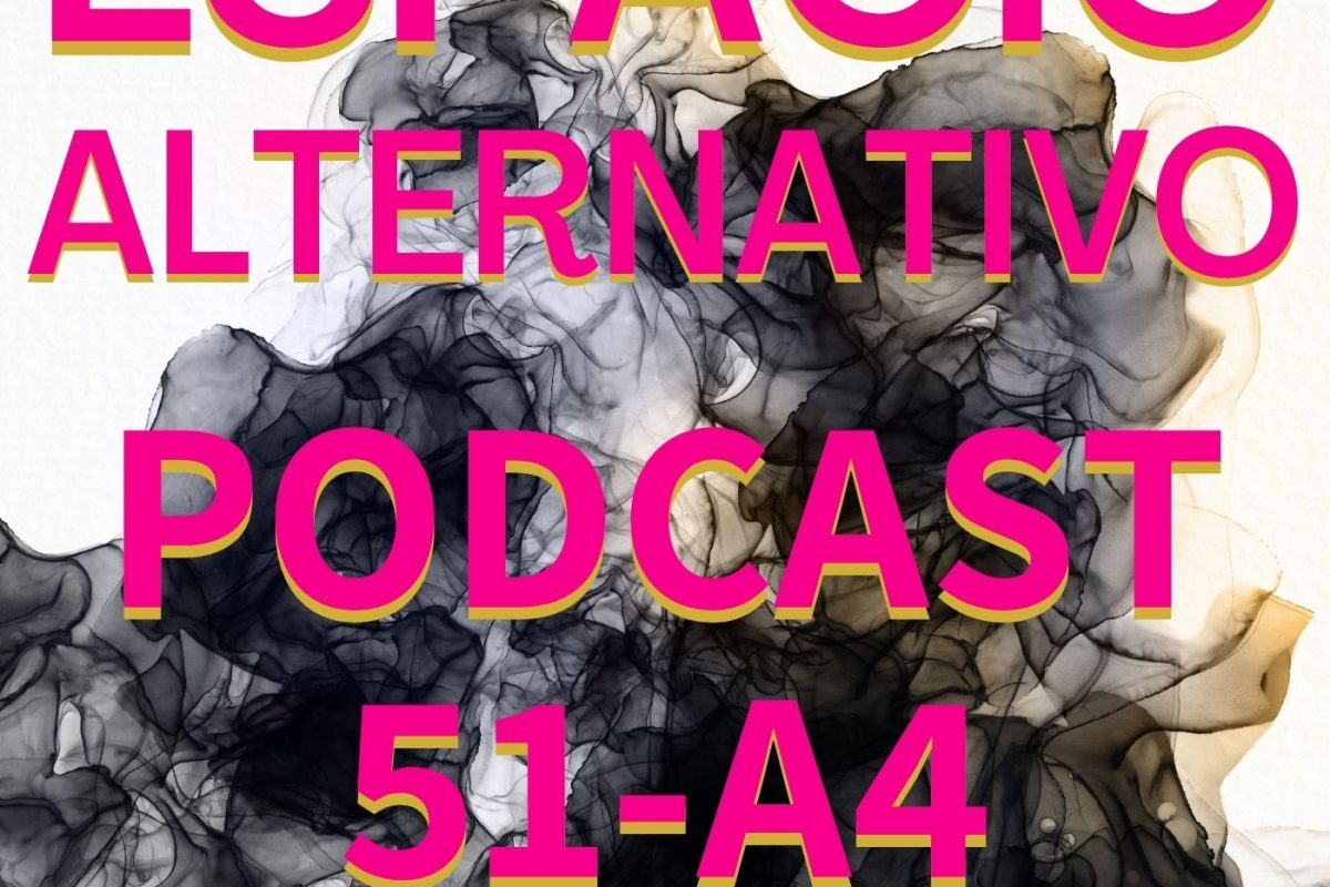Espacio_Alternativo_Podcast_51-a4