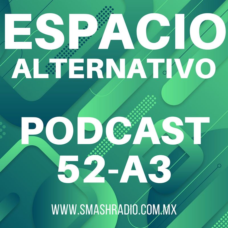Espacio_Alternativo_Podcast_52-a3