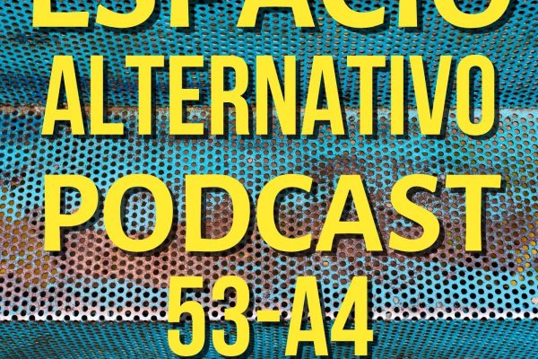 Espacio_Alternativo_Podcast_53-a4