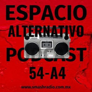 Espacio_Alternativo_Podcast_54-a4