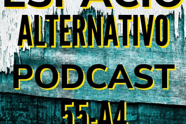 Espacio_Alternativo_Podcast_55-a4