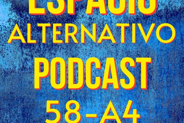 Espacio_Alternativo_Podcast_58-a4