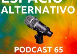 Espacio_Alternativo_Podcast_65