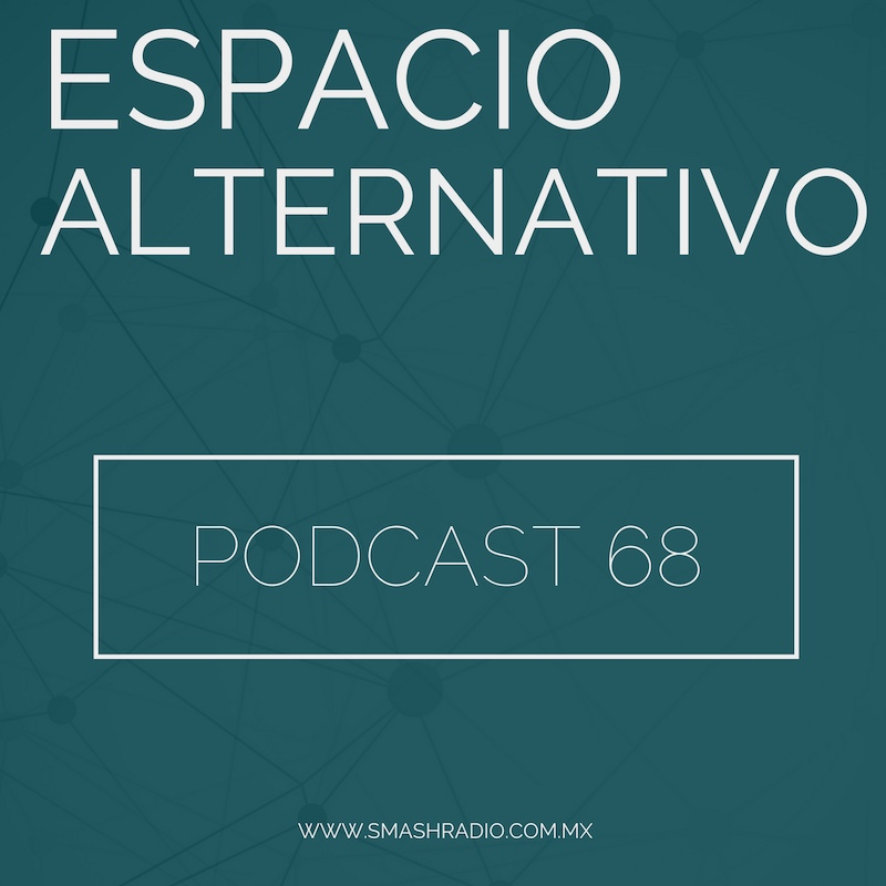 Espacio_Alternativo_Podcast_68