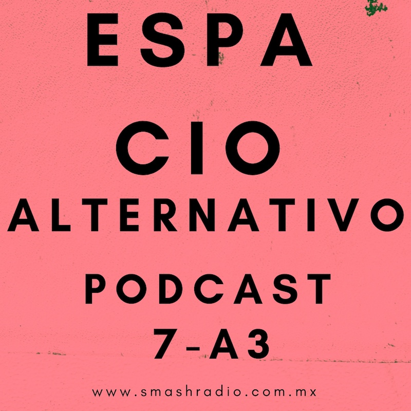 Espacio_Alternativo_Podcast_7-a3