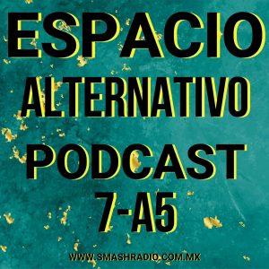 Espacio_Alternativo_Podcast_7-a5 Musica, cine, tecnologia, entretenimiento,