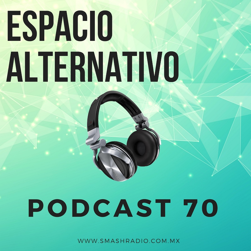 Espacio_Alternativo_Podcast_70