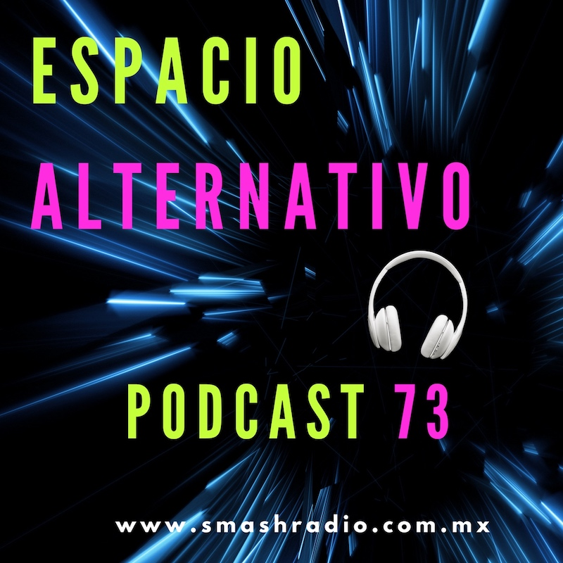 Espacio_Alternativo_Podcast_73