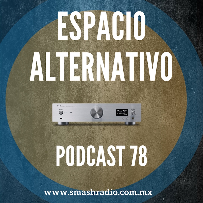 Espacio_Alternativo_Podcast_78