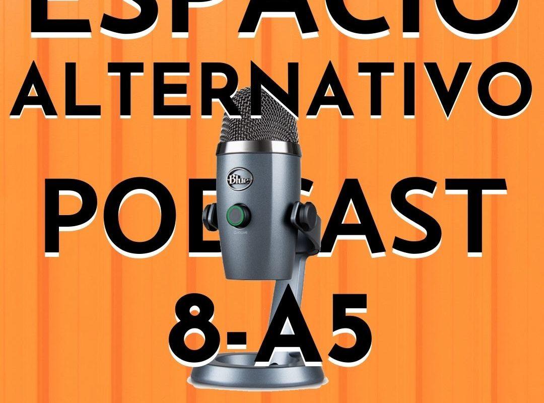 Espacio_Alternativo_Podcast_8-a5