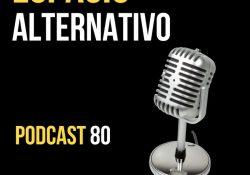 Espacio_Alternativo_Podcast_80