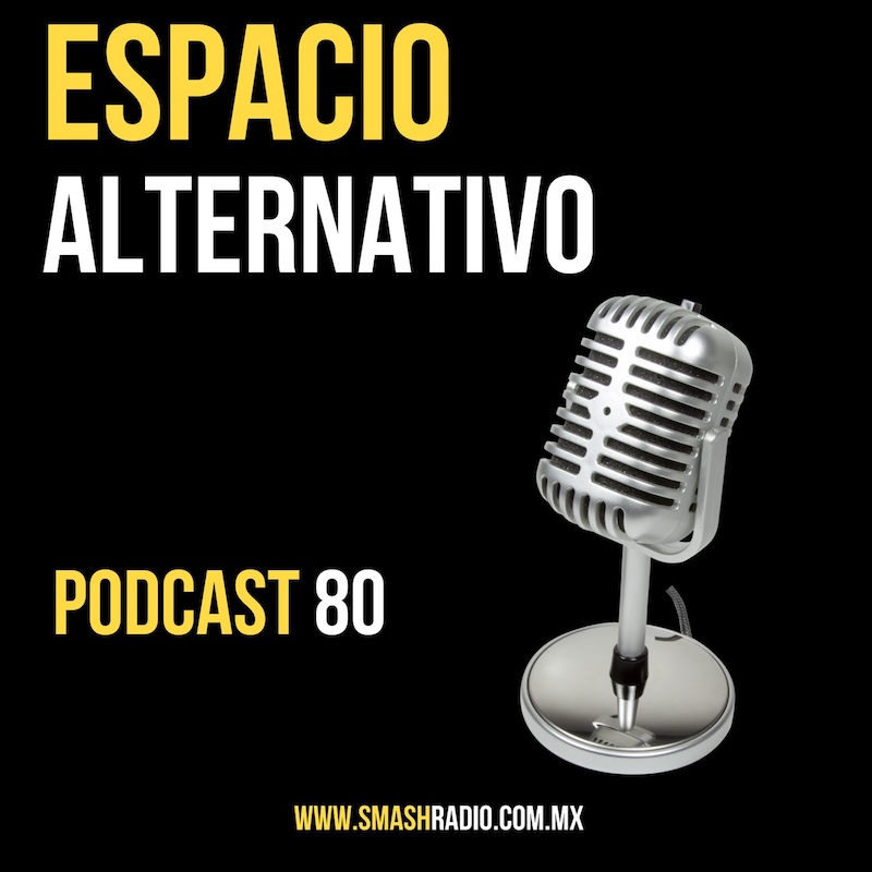 Espacio_Alternativo_Podcast_80