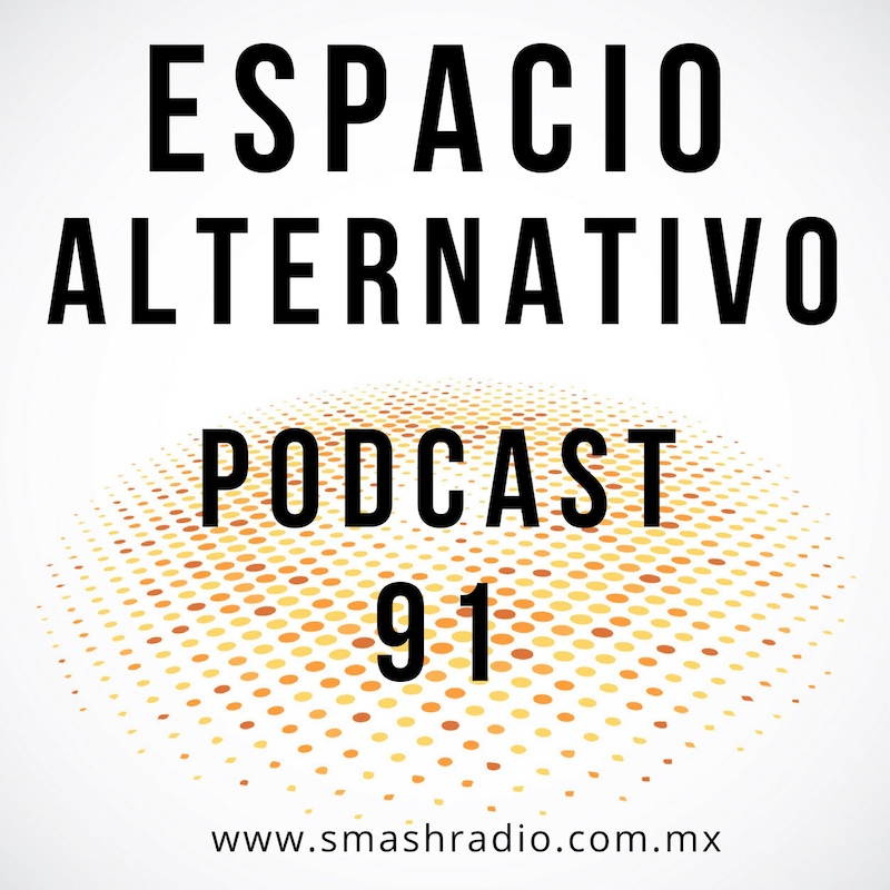 Espacio_Alternativo_Podcast_91