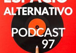 Espacio_Alternativo_Podcast_97