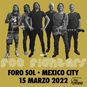 Foo Figthers-marzo-mexico-2022