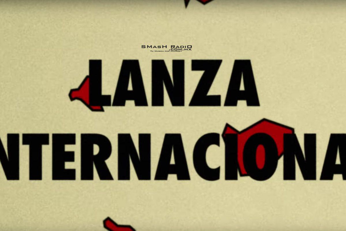 Lanza _Internacional-Un_pedazo_mas_de_tu_corazon_video_1 lanza internacional nuevo video
