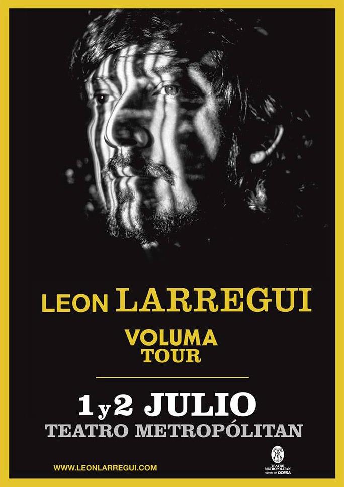 Leon-Larregui-Teatro-Metropolitan-2016