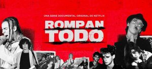 Rompan_todo_Netflix_Documental_poster